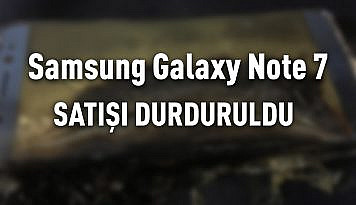 samsung_galaxy_note_7_satisi_durduruldu